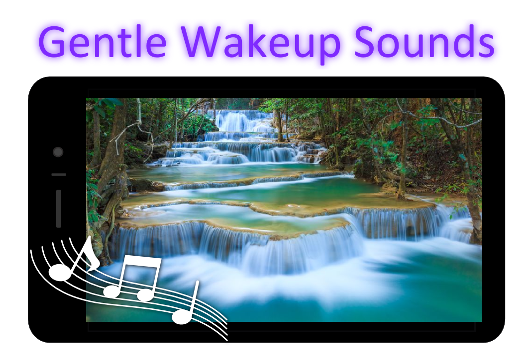 Gentle Wakeup natural sounds